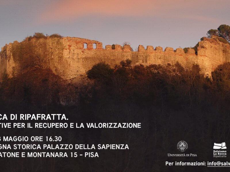 """3 MAGGIO 2019: Conferenza """"La Rocca di Ripafratta: prospettive di recupero e valorizzazione"""""""