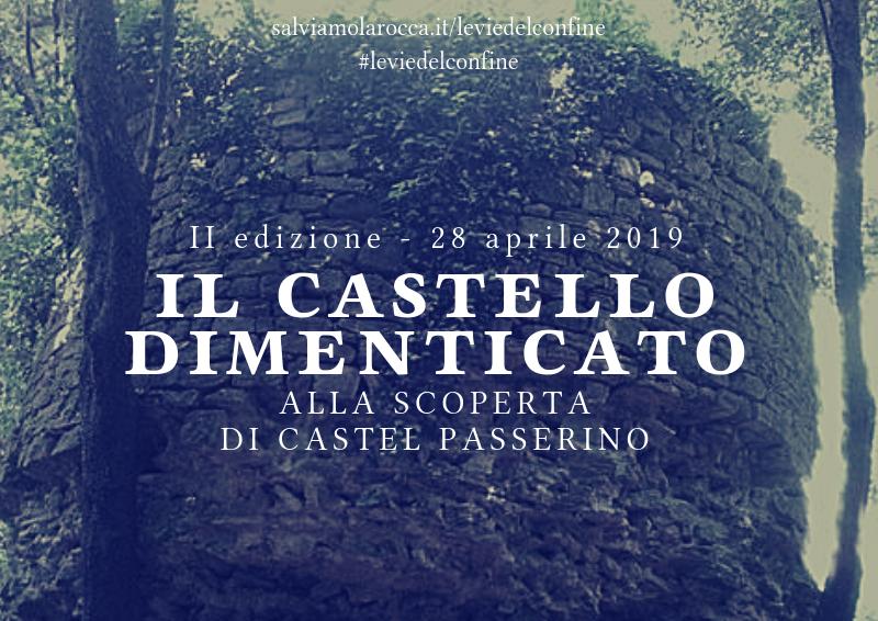 28 APRILE 2019: Escursione a Castel Passerino